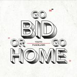 Go Bid or Go Home Auction